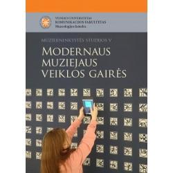 Modernaus muziejaus veiklos...